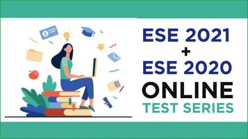 ESE 2021 + ESE 2020 Online Test Series